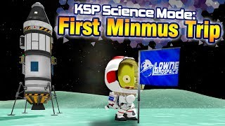 KSP: How to get to MINMUS for the first time! - Science Mode Playthrough