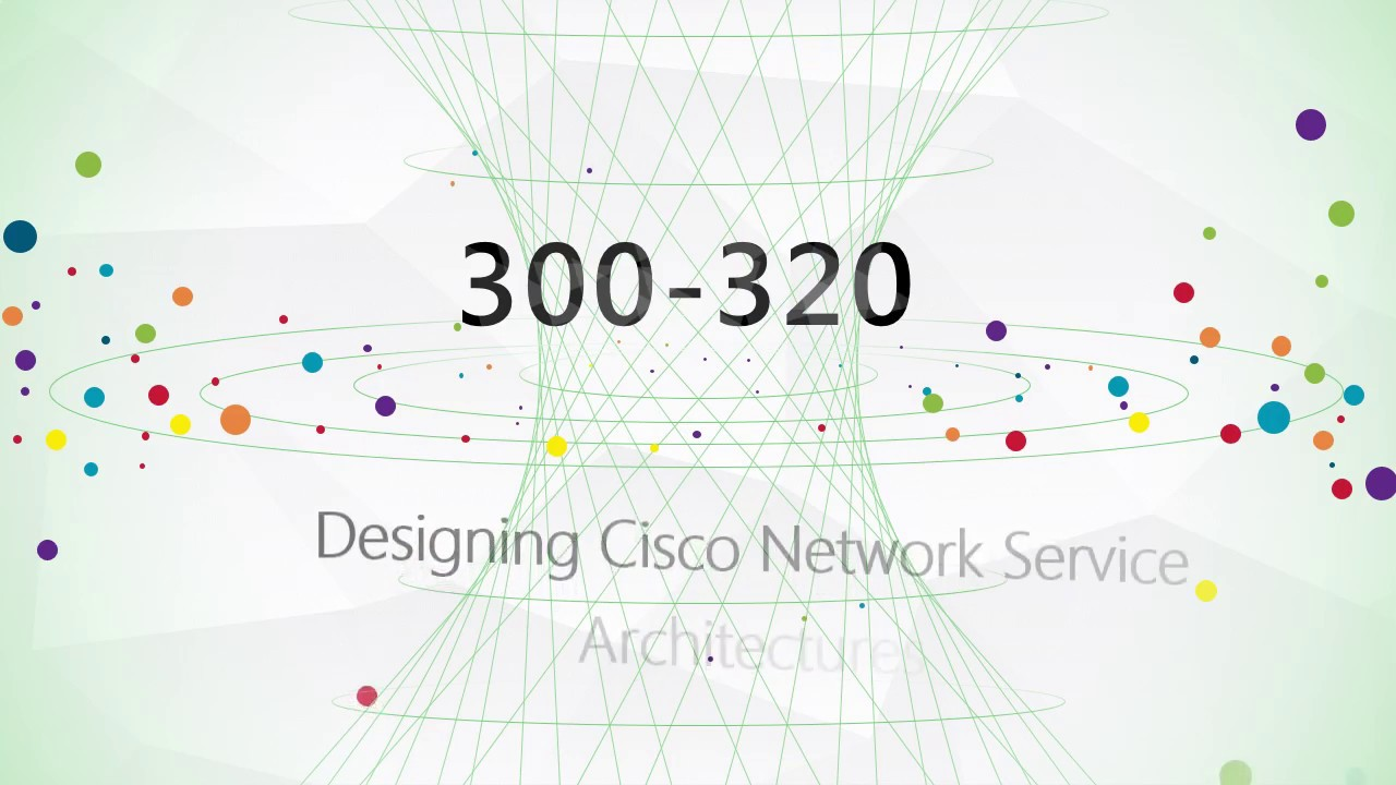 How to best prepare for your cisco ccdp arch 300 320 exam youtube how to best prepare for your cisco ccdp arch 300 320 exam 1betcityfo Choice Image