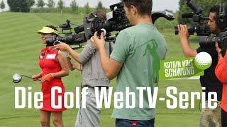 """Die Golf WebTV Serie - """"Katrin holt Schwung"""" - Folge 10 (Das Turnier)"""