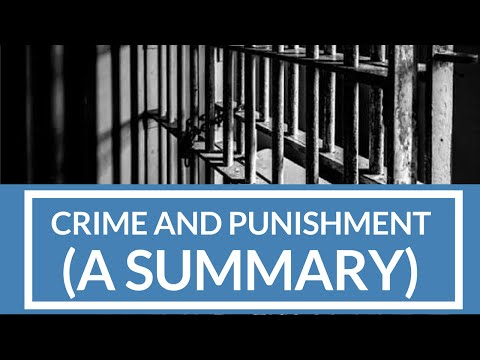 Crime and Punishment - A Summary