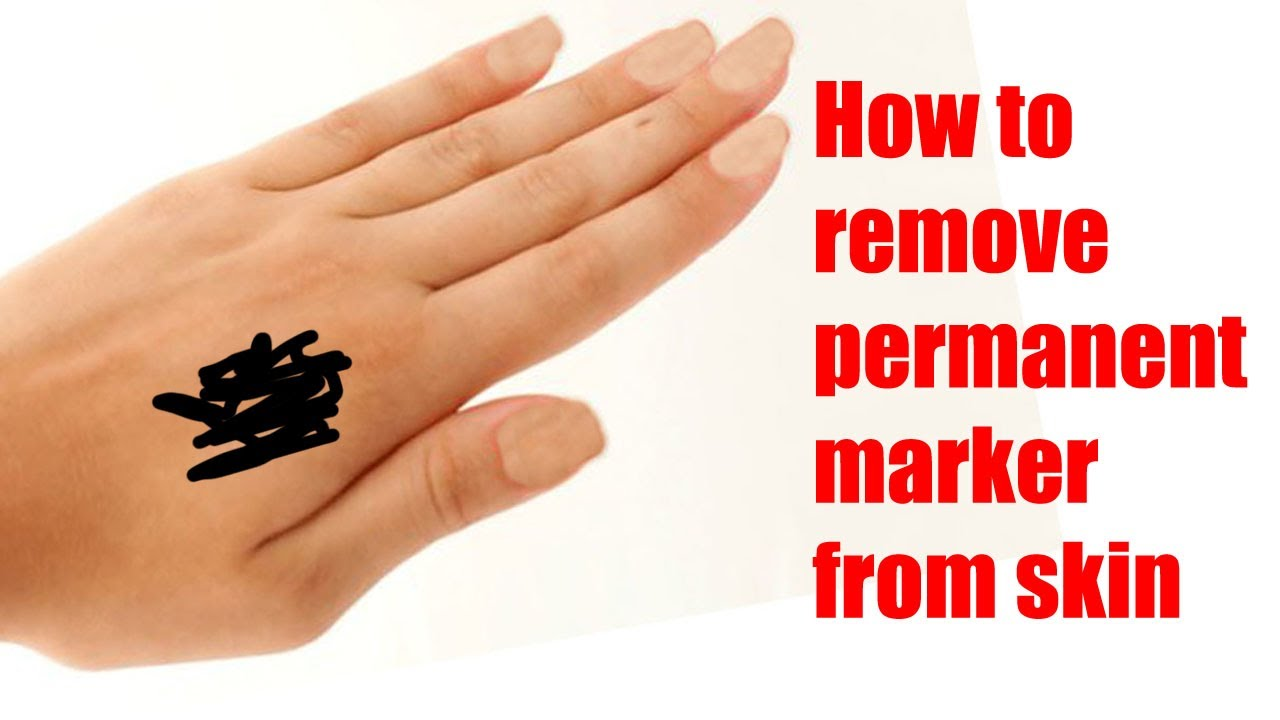 How To Remove Permanent Marker From Skin Youtube