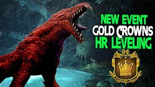 NEW EVENT! GOLD CROWNS + Lvl UP HR Fast! Monster Hunter World Event Quests