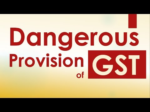 Dangerour Provision-Reverse charge in case of purchase from un-registered dealers GST By CA Mohit