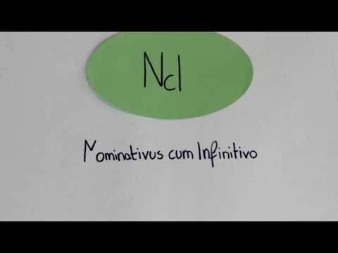 NcI = Nominativus cum Infinitivo