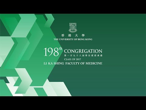 HKU Li Ka Shing Faculty of Medicine 198th Congregation