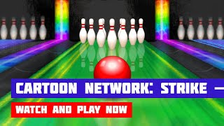 Cartoon Network: Strike — Ultimate Bowling · Game · Gameplay
