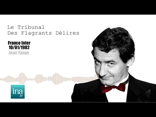 Jean Yanne : Le réquisitoire de Pierre Desproges   Archive INA