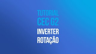 Tutorial CEC G2 - Configuração Lado Instalação