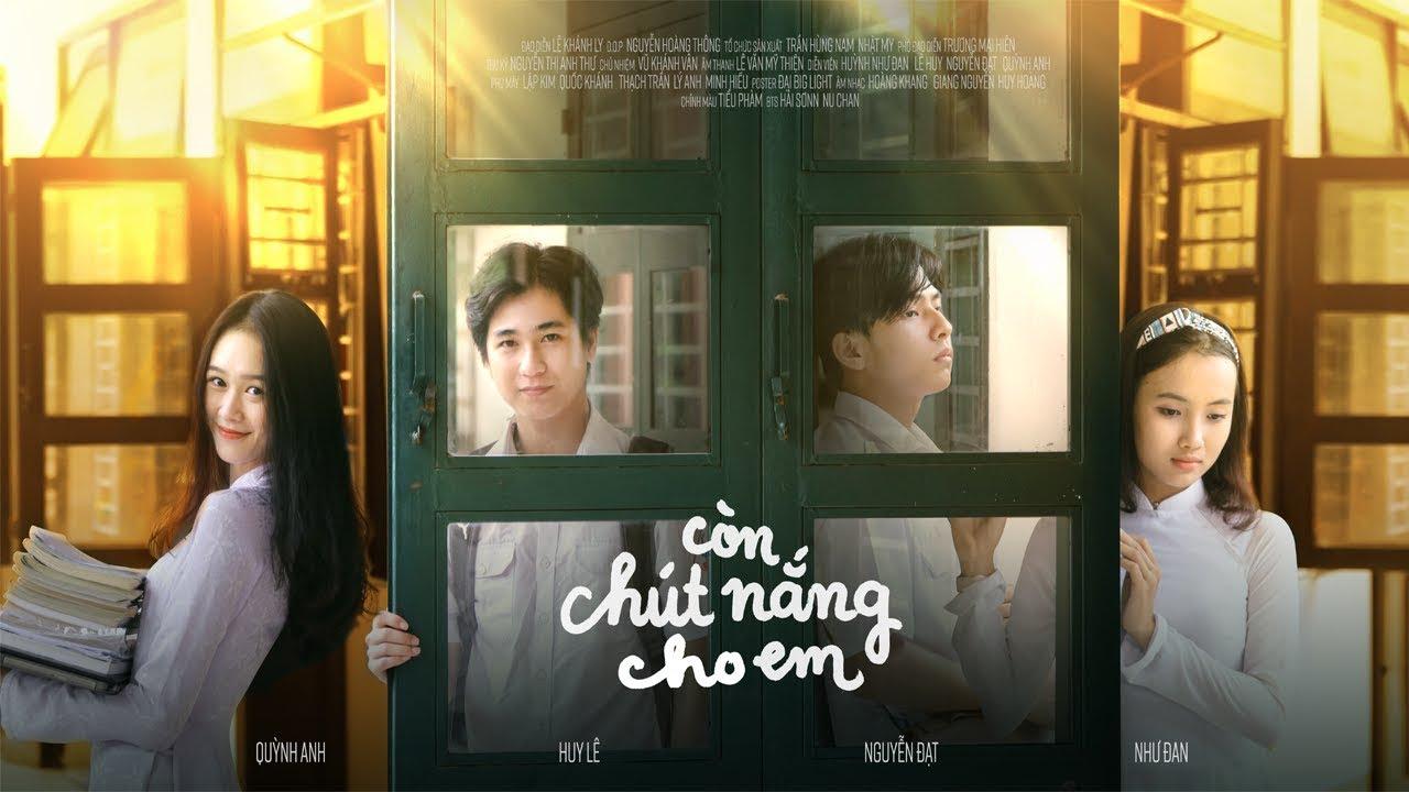 CÒN CHÚT NẮNG CHO EM - Phim ngắn học đường 2018 _PN032