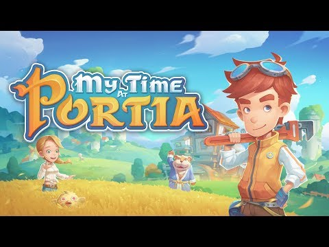 My Time at Portia (NS PC PS4 XO)