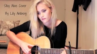 Stay Alive - Jose Gonzalez (Cover by Lilly Ahlberg)