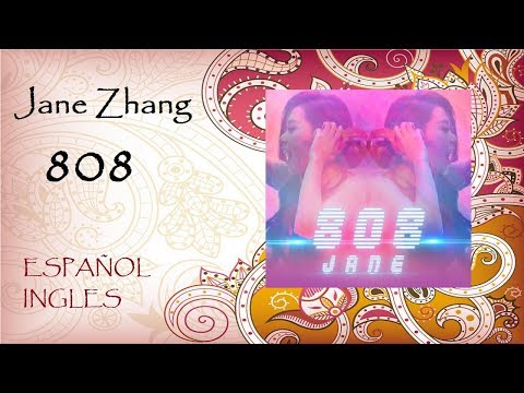 Jane Zhang  808 Jack Novak Remix HQHD Audio Lyrics Ingles & Subtitulos Español