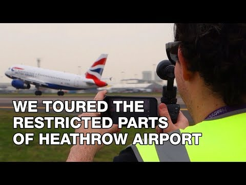 We Toured The Restricted Parts of Heathrow Airport