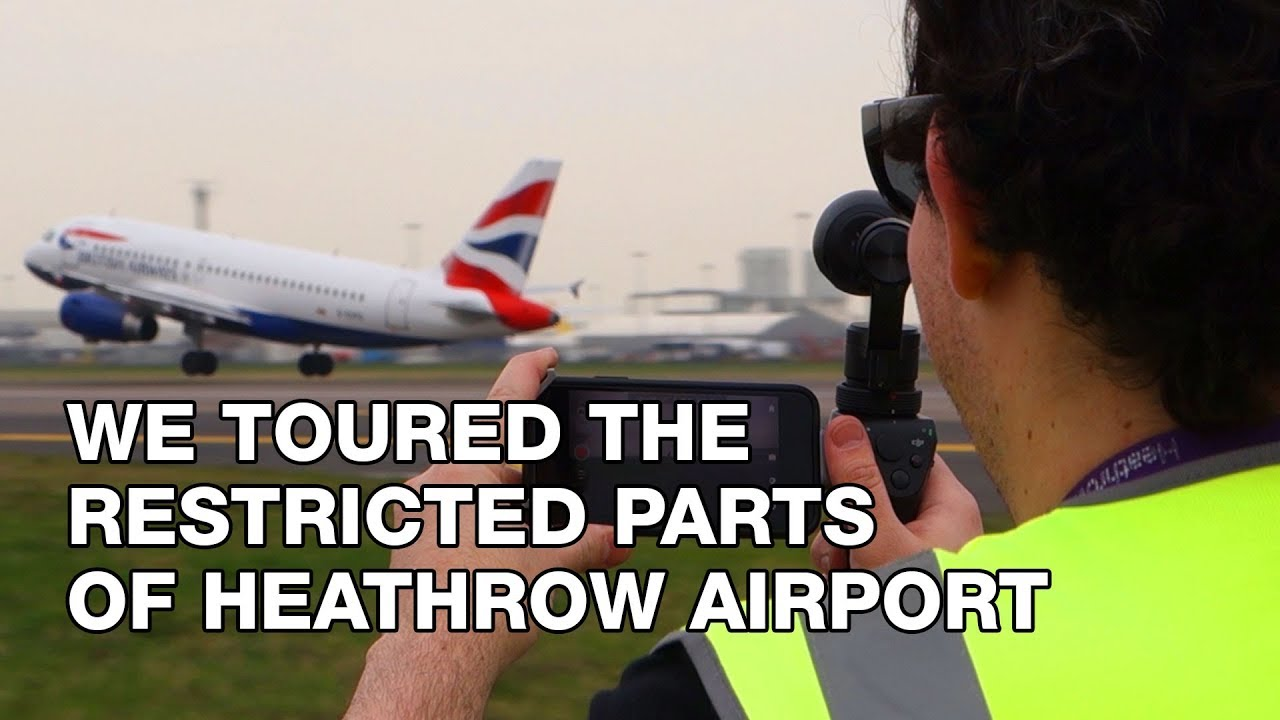 Youtube Thumbnail Image: We Toured The Restricted Parts of Heathrow Airport