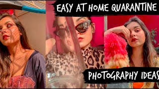 Easy At Home Quarantine Photography Ideas