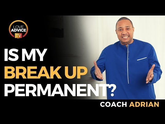 Will My Ex Come Back? | Is Your Breakup Permanent? Here Are The Signs!