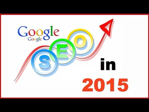 SEO in 2015 - Search Engine Optimization Trends, Strategies, Tactics