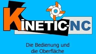 KinetiC-NC - Bedienung der CNC Steuerungssoftware