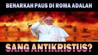 Pdt. Esra Soru : BENARKAH PAUS DI ROMA ADALAH ANTIKRISTUS?