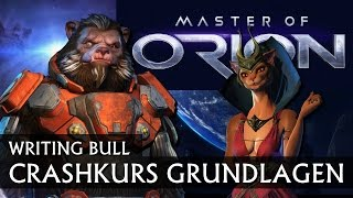 Crashkurs: Master of Orion | Tutorial: Grundlagen [deutsch]