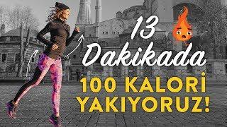 13 Dakikada 100 Kalori Yakıyoruz