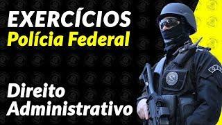 Baixar Polícia Federal 2018 - Direito Administrativo - Exercícios - Leonardo Torres - Aula 1