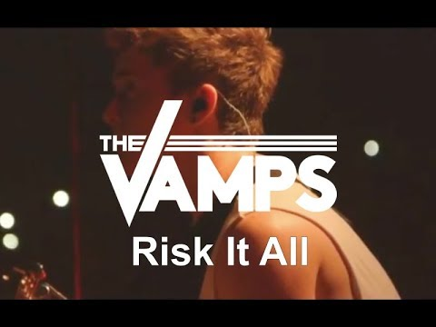 The Vamps - Risk It All (Live At O2 Arena)