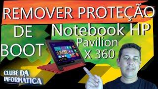 remover proteo de boot notebook hp 2 em 1 pavilion 11 x360