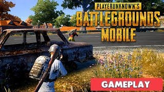 PLAYER UNKNOWN'S BATTLEGROUND MOBILE - GAMEPLAY iOS / ANDROID ( PUBG MOBILE )