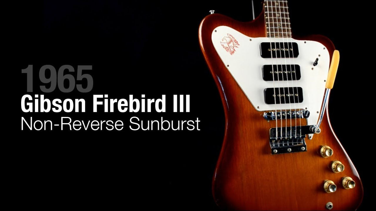 1965 gibson firebird non reverse iii sunburst youtube. Black Bedroom Furniture Sets. Home Design Ideas