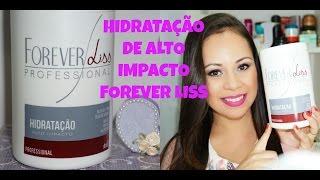 HIDRATAÇÃO DE ALTO IMPACTO FOREVER LISS- Por Joice Magalhães