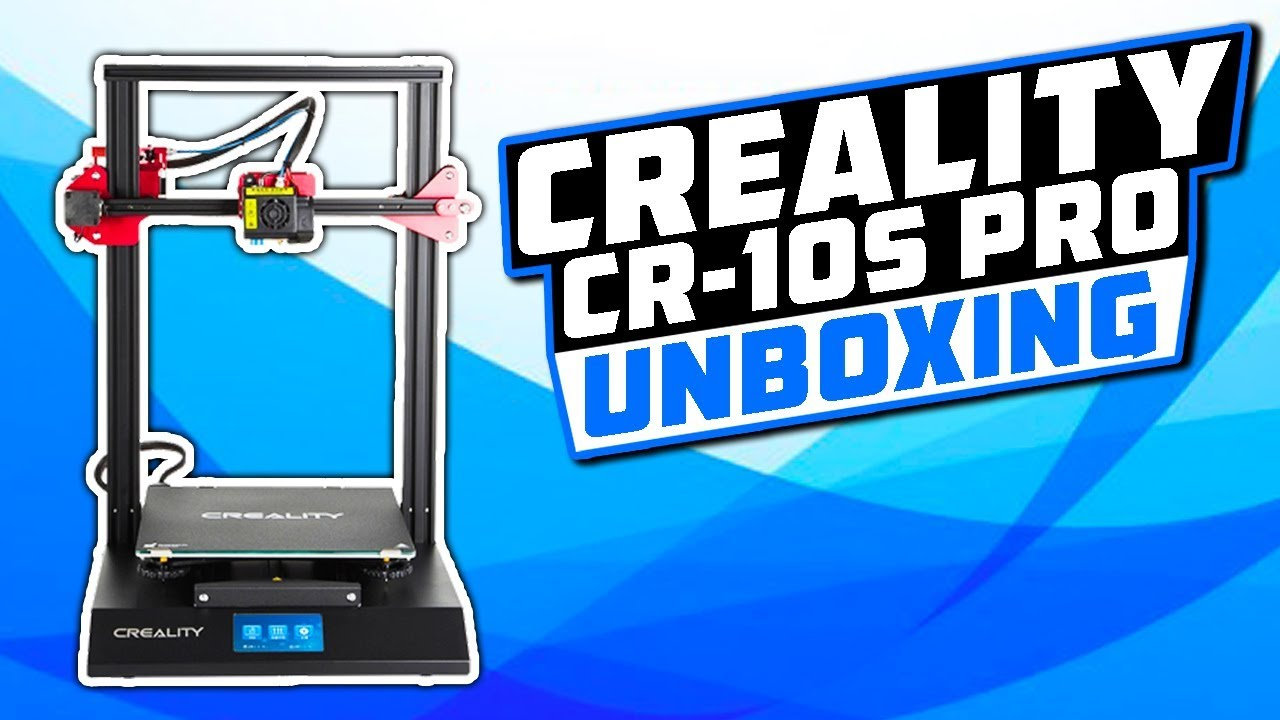 Creality CR-10s Pro Unboxing, Build, Overview, and First Print