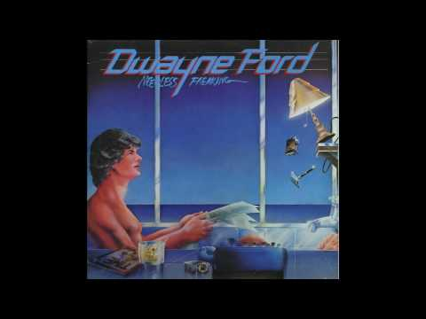 Dwayne Ford - Lovin' And Losin' You