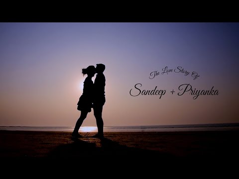 Sandeep + Priyanka // Pre-Wedding Cinematic Film // 2018