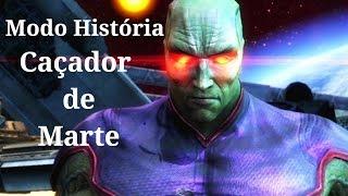 Injustice Gods Among Us - Modo História: Caçador de Marte - Playthrough (Pc Gameplay PT-BR)