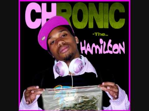 Charles Hamilton - Chuck Freestyle - Chronic The Hamilton
