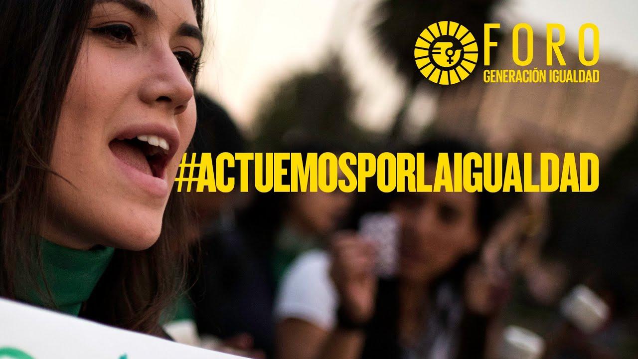 #ActuemosPorLaIgualdad - Un?monos a Generaci?n Igualdad  - نشر قبل 15 ساعة