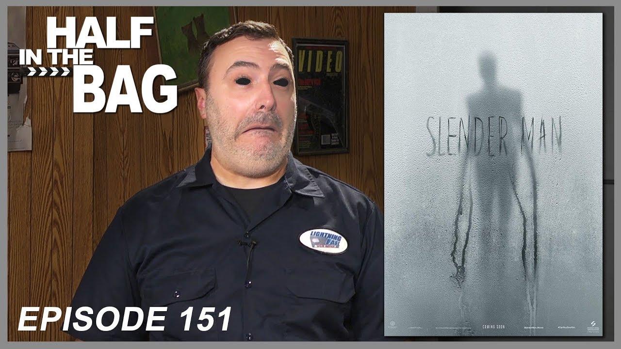 Half In The Bag Episode 151 Slender Man