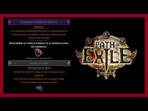 Susurros Insoportables V (Unbearable Whispers V) Llave De Inya (Inya's Key) Profecias Path Of Exile