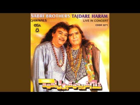Tajdare Haram Ho Nigahe Karam (Live)