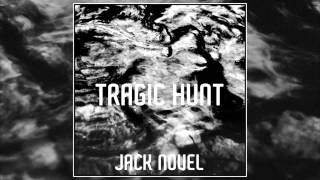 Jack Novel - Tragic Hunt (Instrumental)