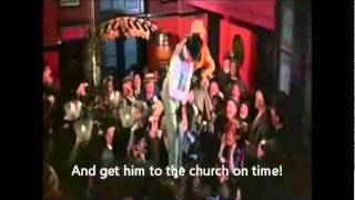 "MY FAIR LADY- ""Get Me To The Church On Time"" (Engish Subtitles)"