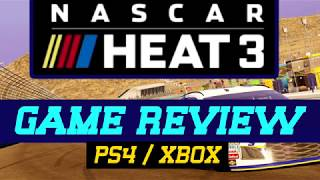 NASCAR Heat 3 – Game REVIEW (PS4 / Xbox One)