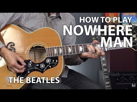Nowhere Man By The Beatles - Beginner Guitar Lesson