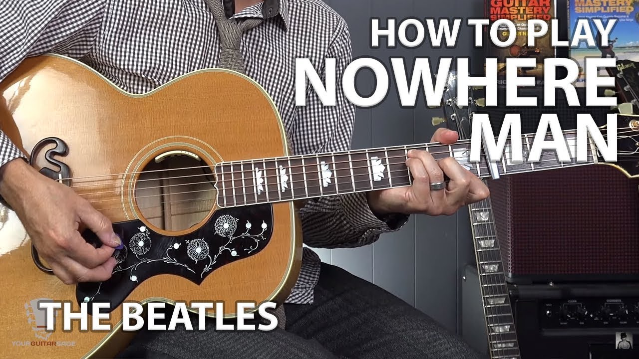 Nowhere Man By The Beatles Beginner Guitar Lesson Youtube
