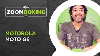 Moto G6 - UNBOXING | ZOOMBOXING