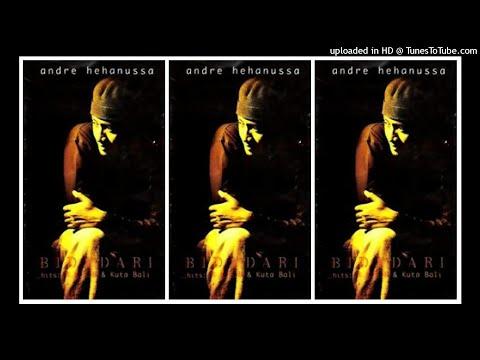 Andre Hehanusa - Bidadari (1995) Full Album