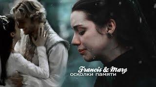 Francis × Mary ► Осколки памяти