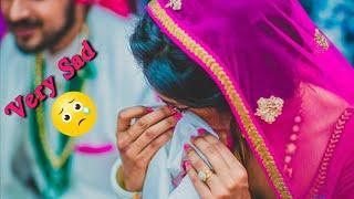 Bidaai   sad 💔 whatsapp status 2019, new sad whatsapp status
