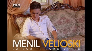 Menil Velioski - Ja sam je samo voleo (Official 4K Video 2017)